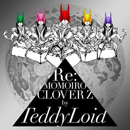 [Album] TeddyLoid – Re:MOMOIRO CLOVER Z (2015.09.16/MP3/RAR)