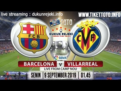 Prediksi Skor Pertandingan Barcelona Vs Villarreal 25 September 2019