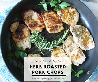 Herb Roasted Pork Chops - Living Freely Gluten Free