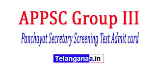 APPSC Group III (Panchayat Secretary) Screening Test Admit card 2018