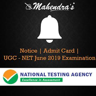 Notice | Admit Card | UGC - NET June 2019 Examination