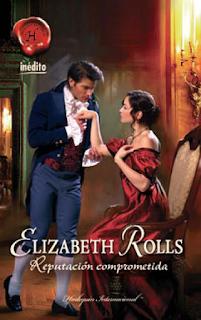 Elizabeth Rolls - Reputación Comprometida