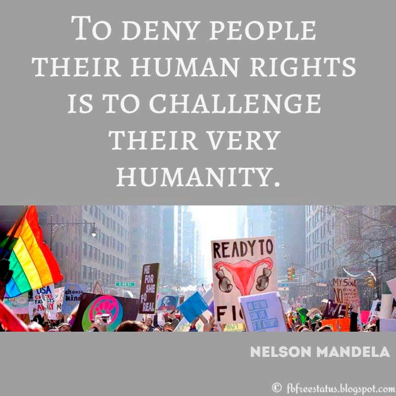 Nelson Mandela Quote: To deny people their human rights is to challenge their very humanity