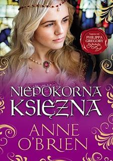 Niepokorna księżna - Anne O'Brien