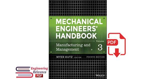 Mechanical Engineers' Handbook, Volume 1: Materials and Engineering Mechanics 4th Edition