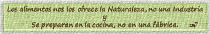 QSN: Los alimentos nos los ofrece la Naturaleza, no la Industria