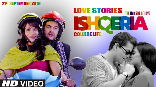 Ishqeria 2018 Full Hindi Movie Free Download 720p