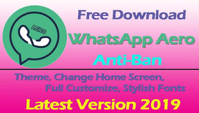 WhatsApp Aero 7.100 Latest Version 2019 - Free Download For Android