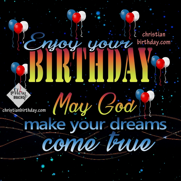 Happy Birthday messages for friends, Christian phrases to celebrate my friend's birthday, image card by Mery Bracho