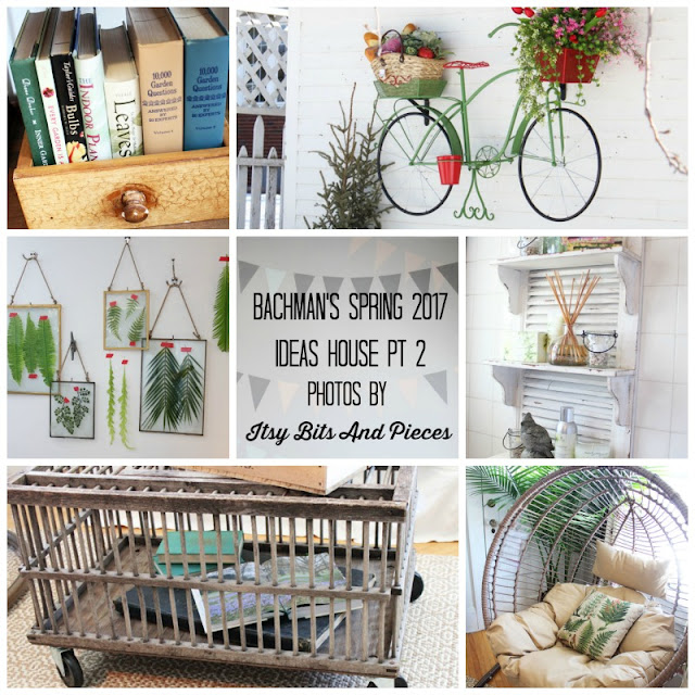 Bachman's 2017 Spring Ideas House- Itsy Bits And Pieces