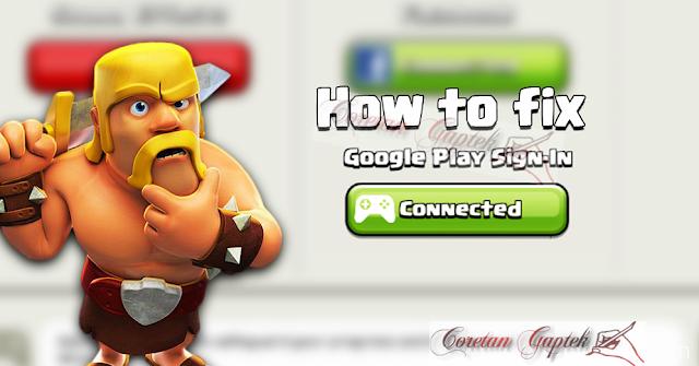 Solusi COC Tidak Bisa Ganti Akun Google Play Games