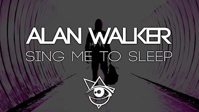 Lyric : Alan Walker - Sing Me To Sleep