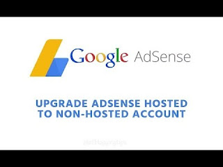 Cara Upgrade AdSense Hosted Account Ke Non Hosted