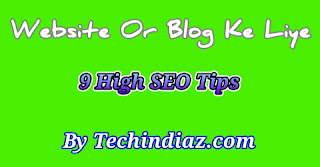 Website Or Blog Ke Liye 9 Best SEO Tips