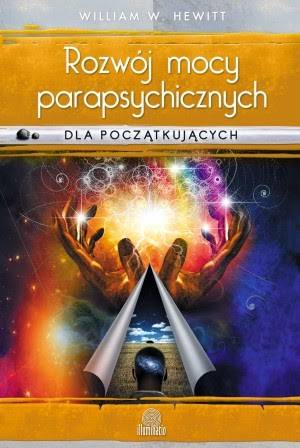 http://www.illuminatio.pl/ksiazki/rozwoj-mocy-parapsychicznych-dla-poczatkujacych/