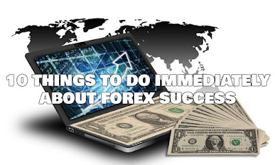 10 Things To Do Immediately About Forex Success, Forex, Trading Tips, Forex Trading Technique, Forex Friend Loan, Blog, Forex Trader