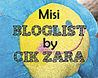 """Misi Bloglist By Cik Zara"""