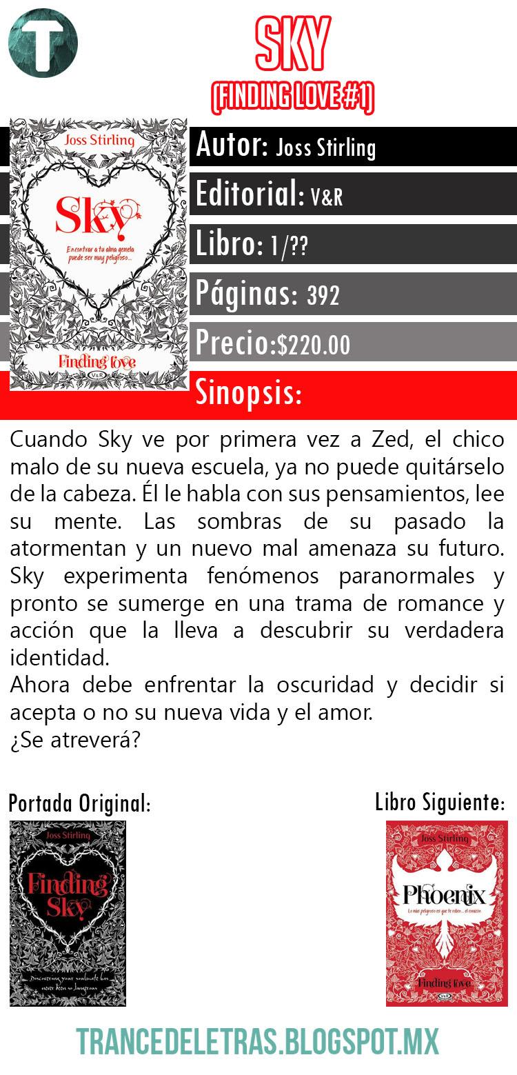 finding love sky joss stirling Cuando sky ve por primera vez a zed, el chico malo de su nueva escuela, ya no puede quitárselo de la cabeza él le habla con sus pensamientos, lee su mente.