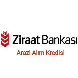 Ziraat Bank Arazi Alım Kredisi Hakkında Bilgiler