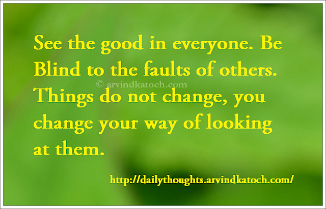 Things, blind, faults, Daily Thought, Daily Quote,