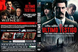CARATULAEL ULTIMO TESTIGO - THE LAST WITNESS - 2018