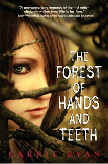 The Forest Of Hands and Teeth – Carrie Ryan