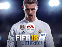 System Requirements PC untuk Game FIFA 18 Dan Tanggal Rilisnya