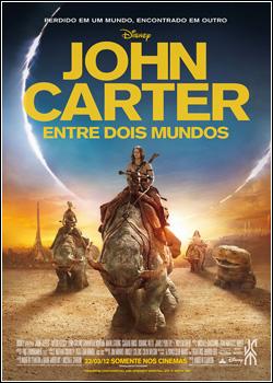 baixar capa John Carter   Entre Dois Mundos   Dual Áudio