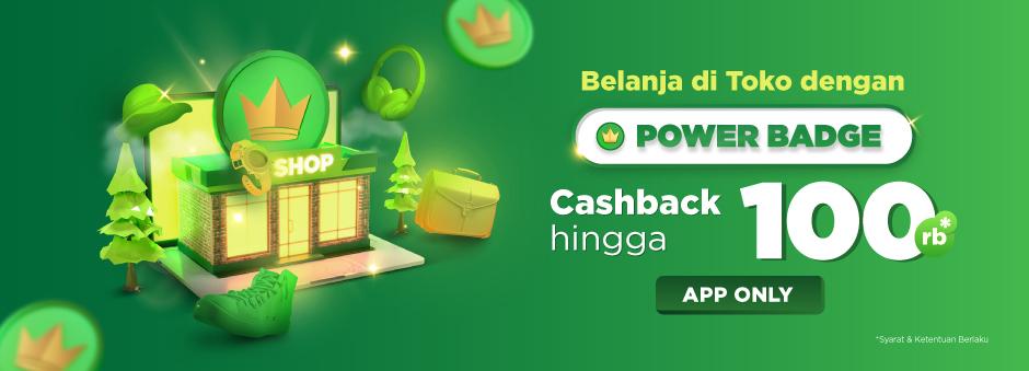 #Tokopedia - Promo Cashback s. 100K Pembelian di Toko POWER BADGE