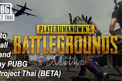 Cara install dan bermain PUBG LITE (Project Thai)