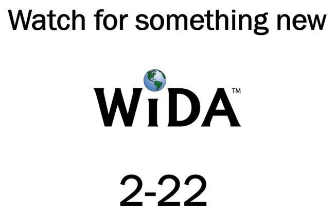 WIDA Blog: WIDA Has Something New on 2-22