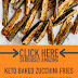 Keto Baked Zucchini Fries (Low Carb & Gluten Free)