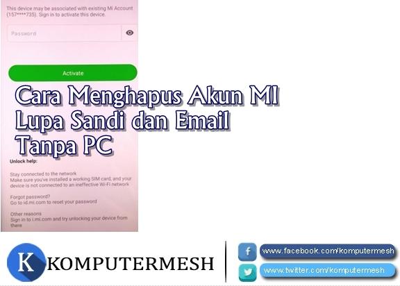 Cara Menghapus Akun MI Lupa Sandi dan Email Tanpa PC
