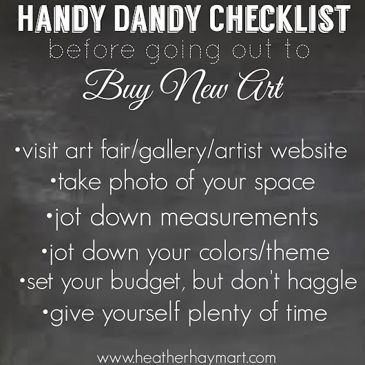 Handy Dandy Checklist Before Going Out to Buy New Art