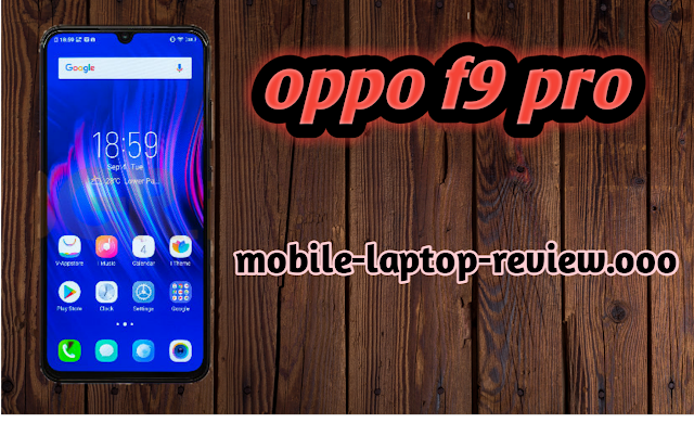 Oppo f9 pro review in hindi