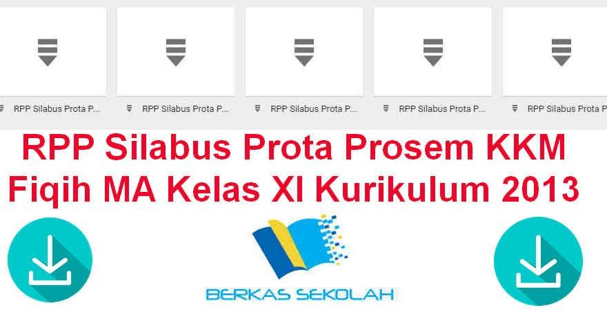 Rpp Silabus Prota Prosem Kkm Fiqih Ma Kelas Xi Kurikulum 2013 Berkas Sekolah