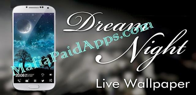 Dream Night Pro Live Wallpaper v1 5 6 Apk | MafiaPaidApps