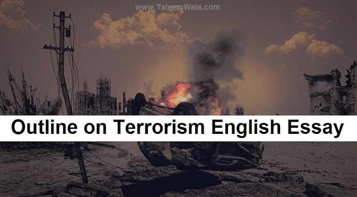 Terrorism English Essay Outline for CSS, PCS, NTS Tests Preparation