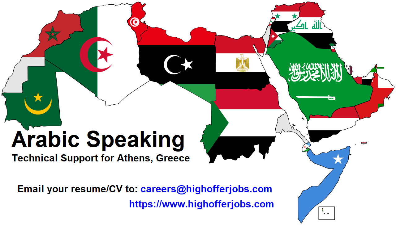 Arabic Speaking Technical Support,Athens Greece