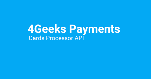 Introducing 4Geeks Payments