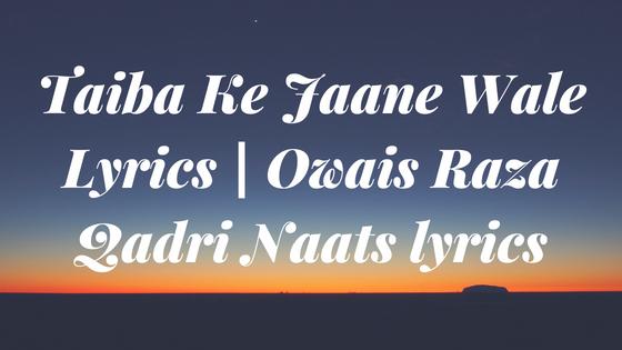 Urdu Owais Raza Qadri Naat | Lesjoyauxduciel