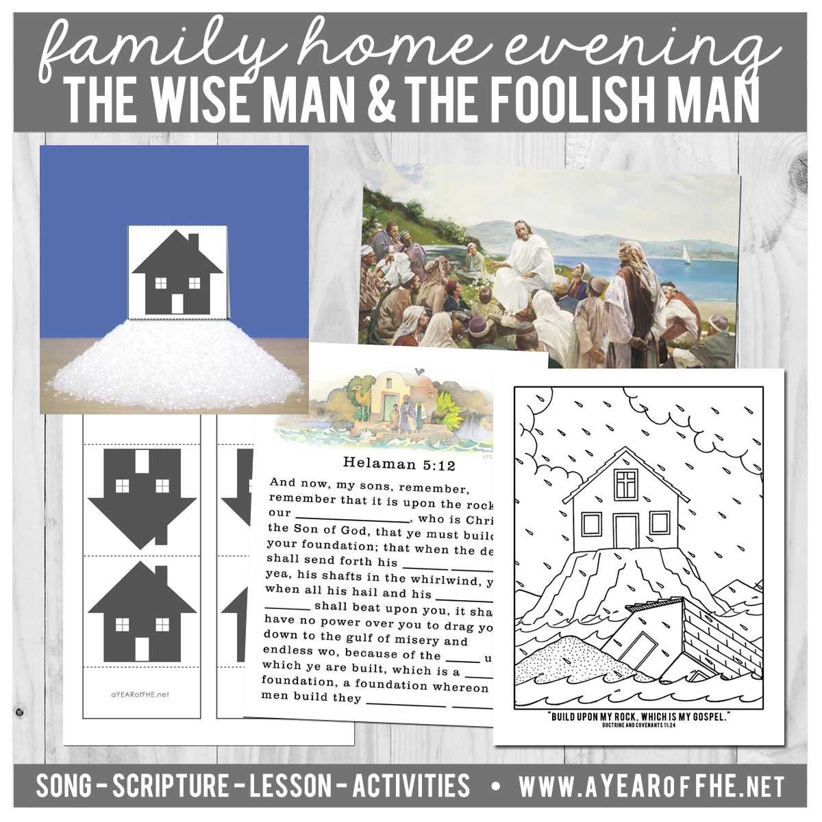 A Year of FHE: Year 02/Lesson 36: The Wise Man and the Foolish Man