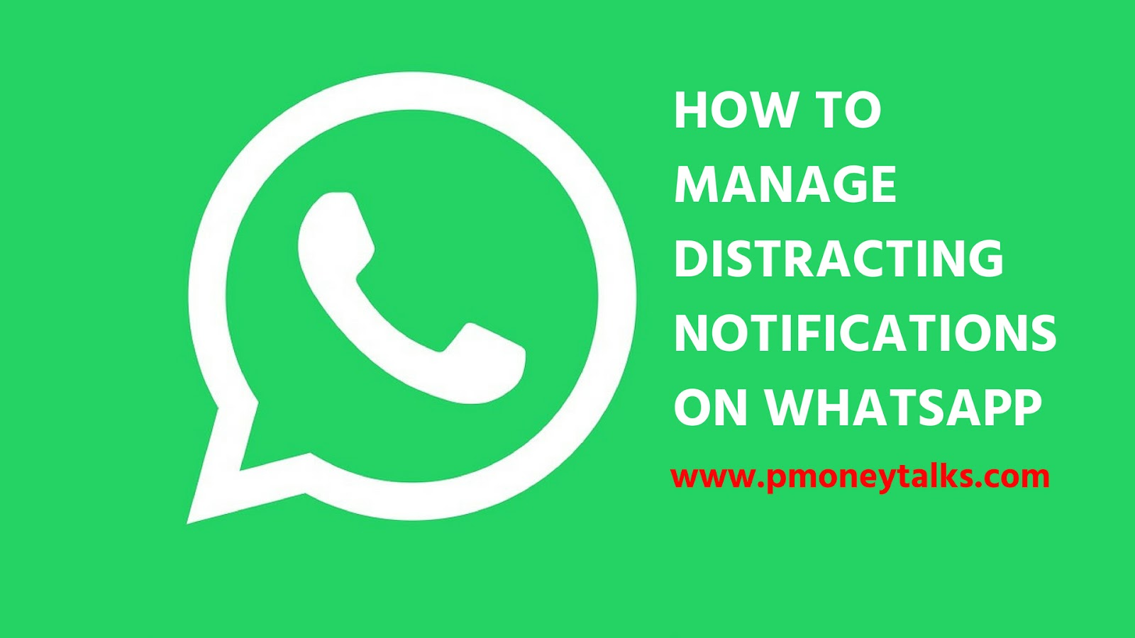 How To Manage Distracting Notifications On WhatsApp