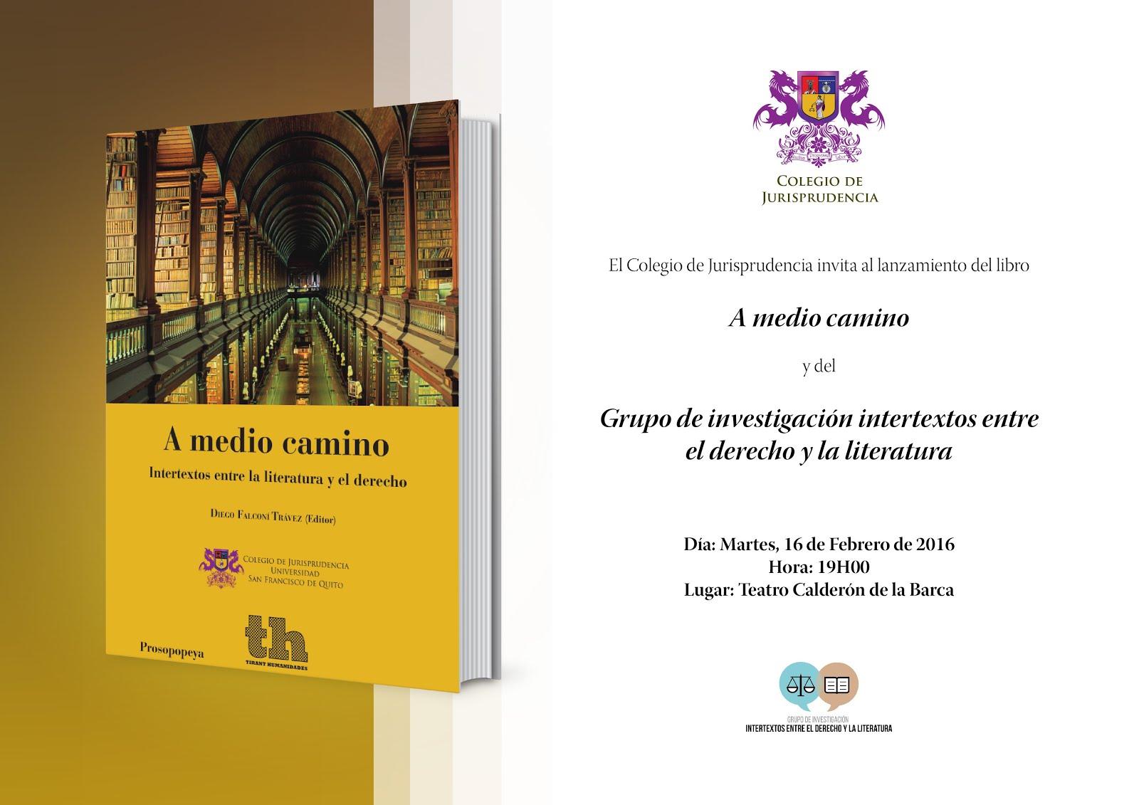 Lanzamiento del libro: A medio Camino y del Grupo de investigación intertextos entre el derecho y la literatura