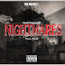 Slang H$ - Nightmares (Feat Paparazi) [Prod by Tykid] [2018] | DOWNLOAD