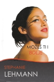 Stephanie+Lehmann+-+Mozes+ti+i+bolje.jpg
