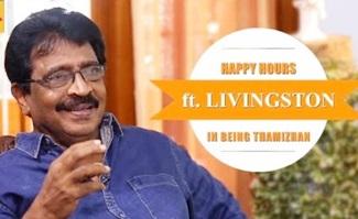 Livingston Recalls Sundara Purushan Emotional Moment | Happy Hours Episode 2 | Being Thamizhan