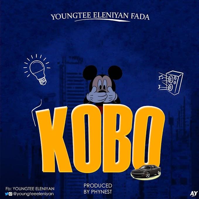 MUSIC: Youngtee Eleniyan – Kobo