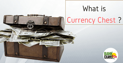 What is Currency Chest ?