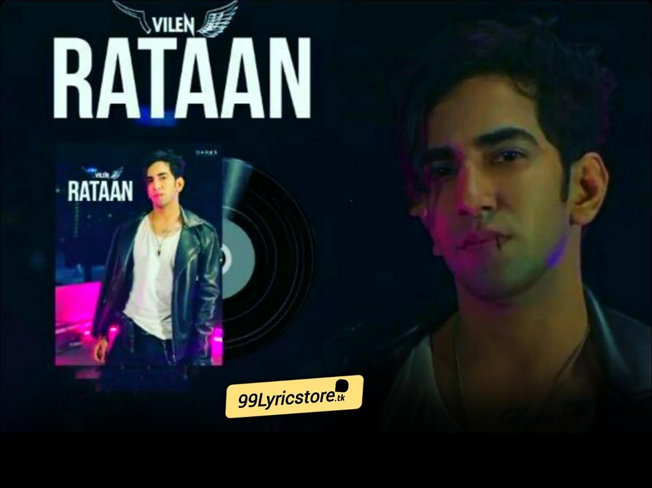 Rataan Song Lyrics Sung by Villen
